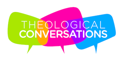 Theological Conversations